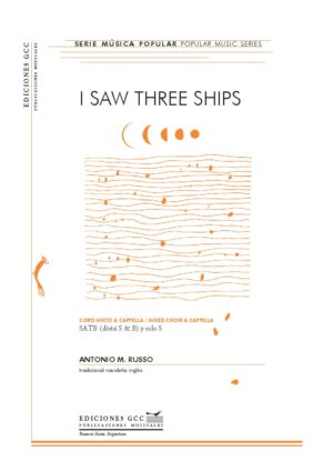 I saw three ships (coro mixto)