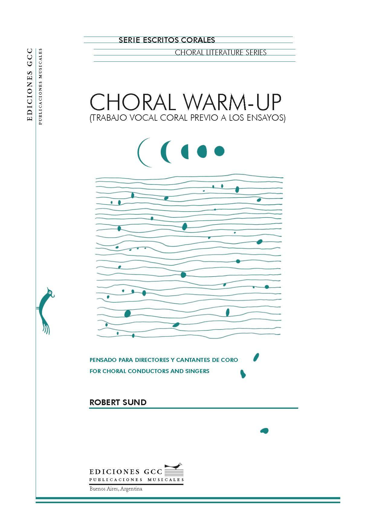 Choral Warm- up (Trabajo vocal coral previo a los ensayos)
